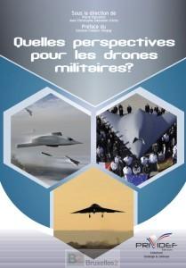 Quelles perspectives pour les drones militaires. Ces bêtes volantes… fragiles malgré tout