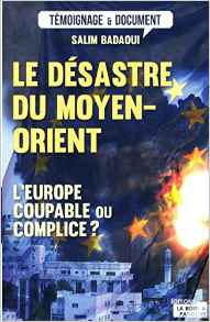 Désastre du Moyen-Orient, l'Europe coupable ou complice ?
