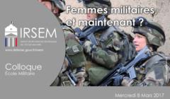 Femmes militaires, et maintenant ?