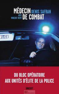 Médecin de combat (Denis Safran)