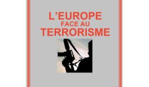 Que fait l'Europe face au terrorisme