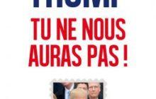 Trump, tu ne nous auras pas