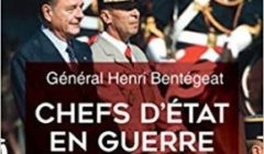 Chefs d'Etat en guerre, par le général Bentegeat